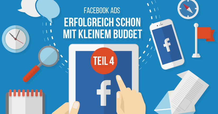 Facebook Ads Teil 4